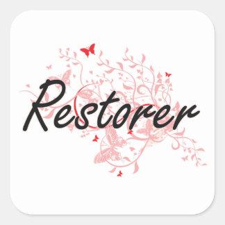 Restorer Artistic Job Design with Butterflies Square Sticker