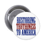 Restoring Truthiness to America Pins