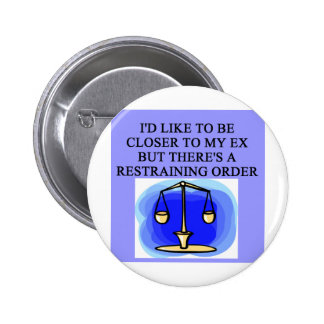 restraining order divorce joke 6 cm round badge