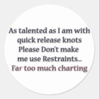 Restraints Far Too Much Charting Sticker