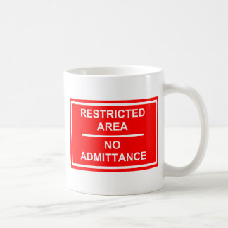 Restricted Area No Admittance Classic White Coffee Mug