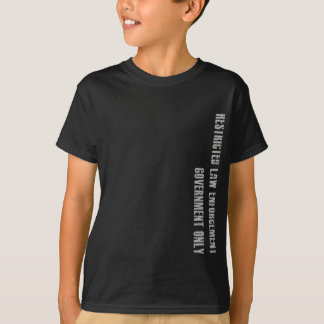 Restricted Law Enforcement/Government Only Shirt