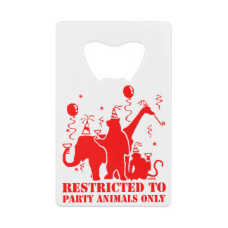 Restricted to party animals only