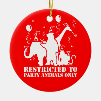 Restricted to party animals only christmas ornament