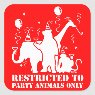 Restricted to party animals only square sticker