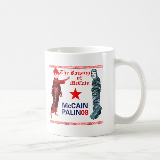Resurrected Campaign Palin McCain 08 Coffee Mug