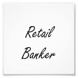 Retail Banker Artistic Job Design Photo Art