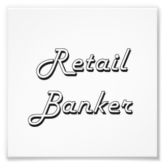 Retail Banker Classic Job Design Photo Print