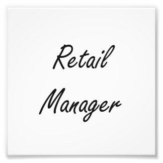 Retail Manager Artistic Job Design Photo Print