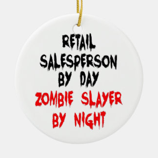 Retail Salesperson Zombie Slayer Christmas Ornament