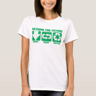 Rethink The Future, Recycle T-Shirt