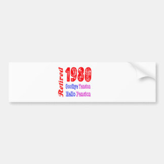 Retired 1980 Goodbye Tension Hello Pension Bumper Stickers