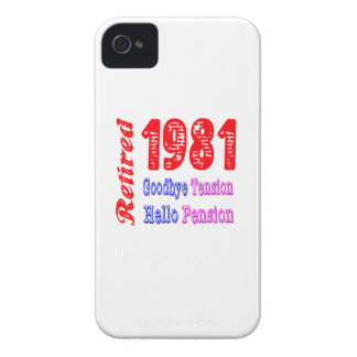 Retired 1981 , Goodbye Tension Hello Pension iPhone 4 Cases