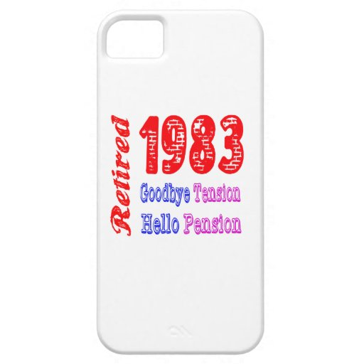 Retired 1983 , Goodbye Tension Hello Pension iPhone 5/5S Cases