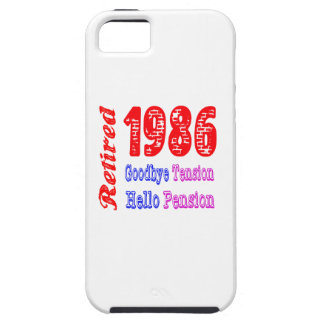Retired 1986 , Goodbye Tension Hello Pension iPhone 5 Covers