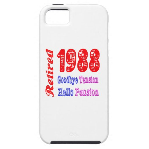 Retired 1988 , Goodbye Tension Hello Pension iPhone 5/5S Cases