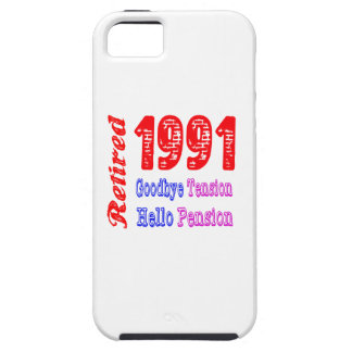 Retired 1991 , Goodbye Tension Hello Pension iPhone 5 Cover
