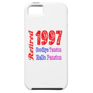 Retired 1997 , Goodbye Tension Hello Pension iPhone 5 Case