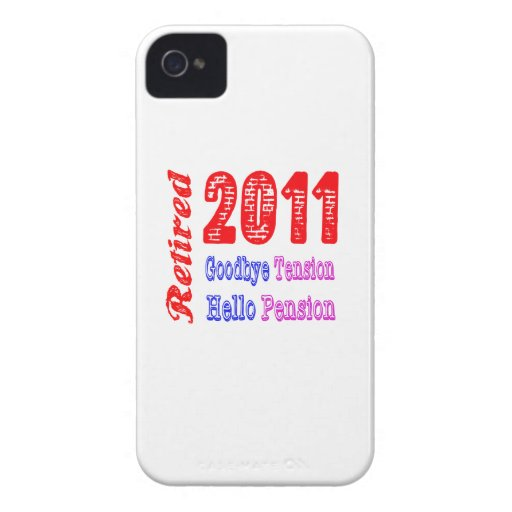 Retired 2011 , Goodbye Tension Hello Pension iPhone4 Case