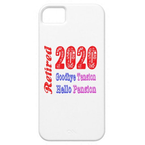 Retired 2020 , Goodbye Tension Hello Pension iPhone 5 Cover