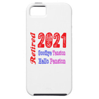 Retired 2021 Goodbye Tension Hello Pension iPhone 5 Case