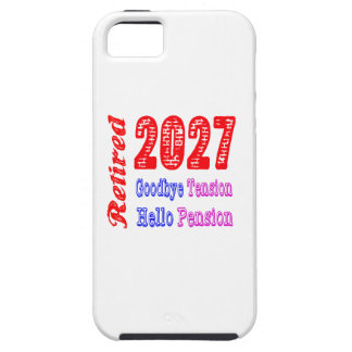 Retired 2027 , Goodbye Tension Hello Pension iPhone 5 Case