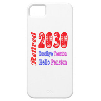 Retired 2030 Goodbye Tension Hello Pension iPhone 5 Case