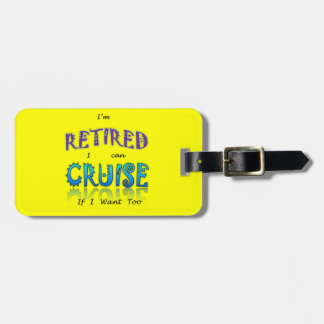 Retired and Cruising Fun in The Sun Tag For Luggage