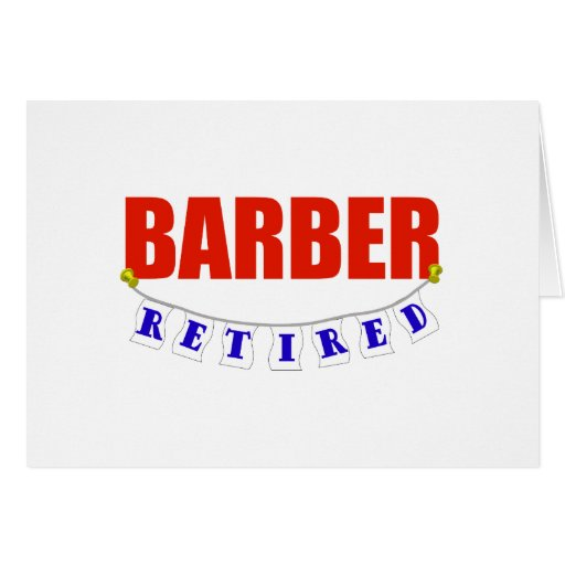 RETIRED BARBER GREETING CARD