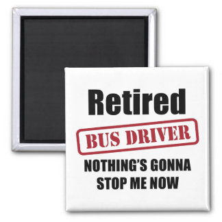 Retired Bus Driver Magnet