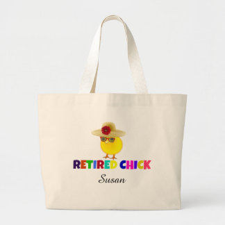 Retired Chick, so cute. Customize with your name. Large Tote Bag