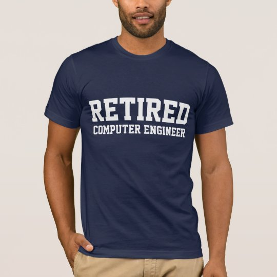 Retired Computer Engineer T-Shirt