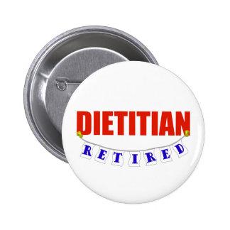 Retired Dietitian 6 Cm Round Badge