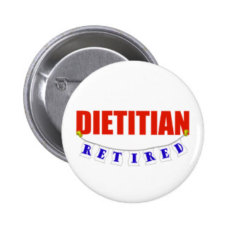 Retired Dietitian Button