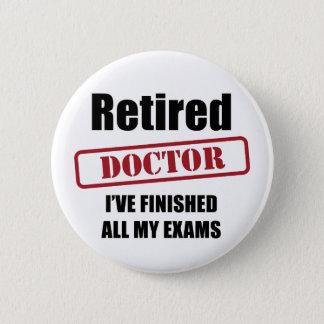 Retired Doctor 6 Cm Round Badge