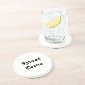 Retired Doctor Beverage Coaster