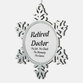 Retired Doctor Snowflake Pewter Christmas Ornament