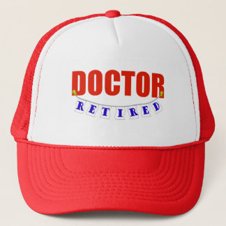 Retired Doctor Trucker Hat