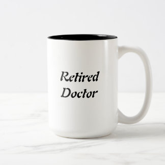 Retired Doctor Two-Tone Coffee Mug