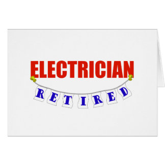 RETIRED ELECTRICIAN CARD