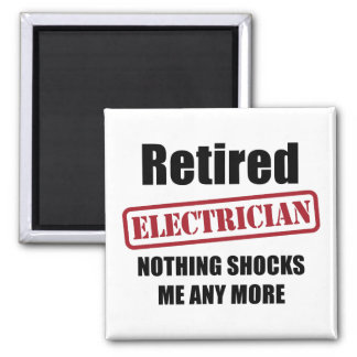 Retired Electrician (UK spell) Square Magnet