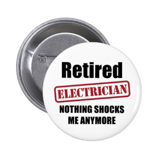 Retired Electrician (US spell) 6 Cm Round Badge