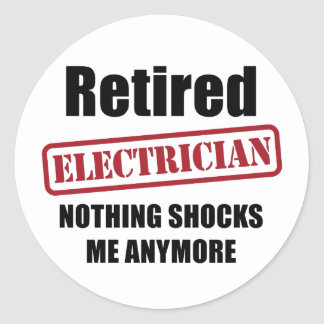 Retired Electrician (US spell) Classic Round Sticker