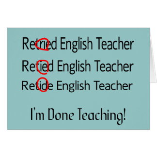Retired English Teacher Gifts Greeting Card