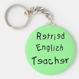 Retired English Teacher  (MISPELLED) Basic Round Button Key Ring