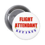 RETIRED FLIGHT ATTENDANT PINBACK BUTTONS