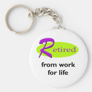 Retired From Work Basic Round Button Key Ring