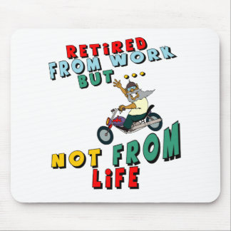 Retired From Work Mouse Pad