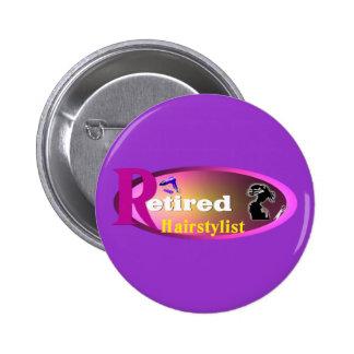 Retired Hairstylist Button