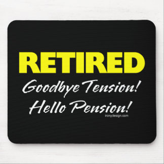 Retired Hellow Pension (Dark) Mouse Mat